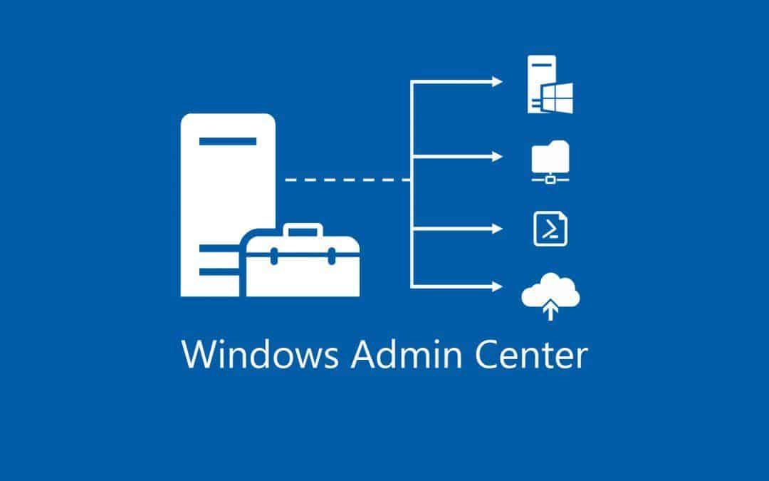 Windows Admin Center 1904 finalmente disponibile