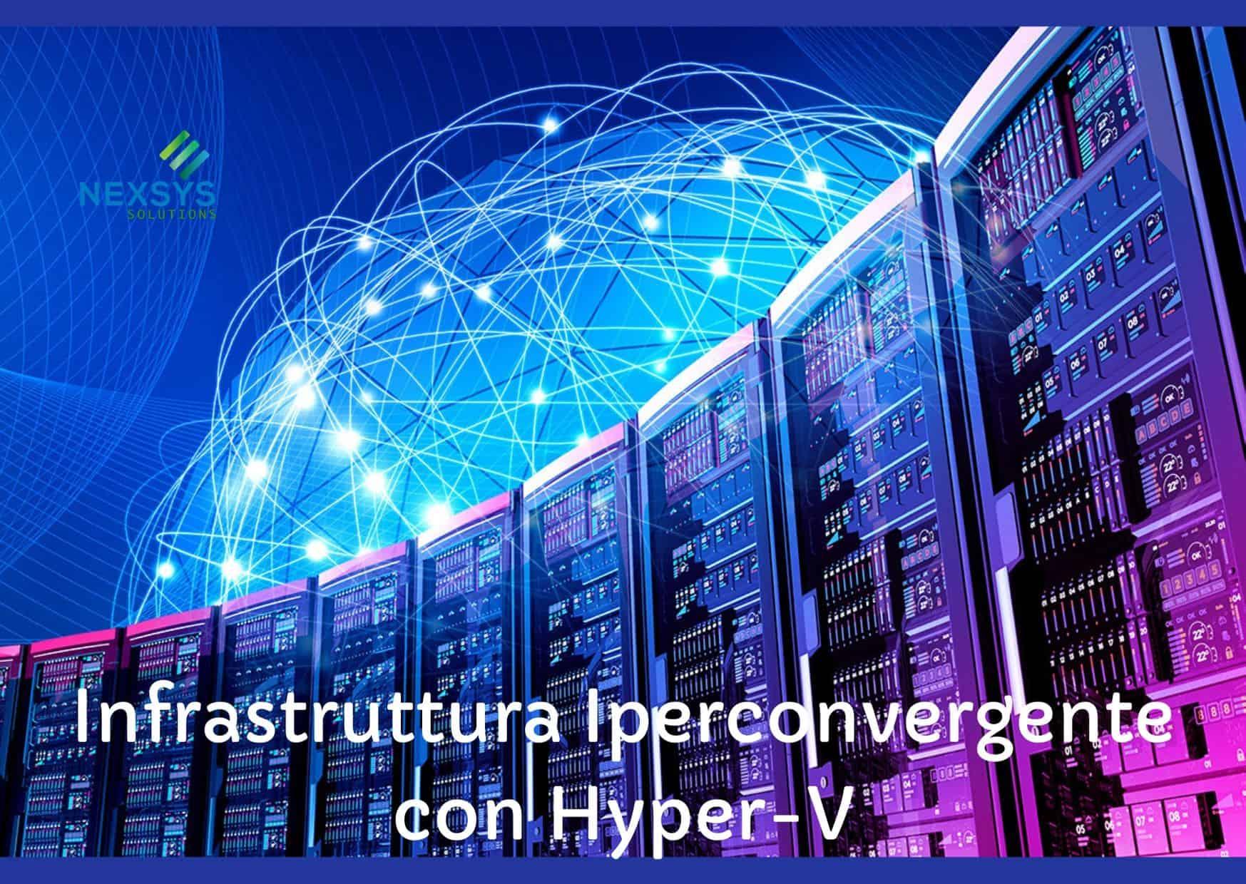 Infrastruttura Iperconvergente con Hyper-V