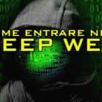 Come entrare nel Deep Web - parte 3