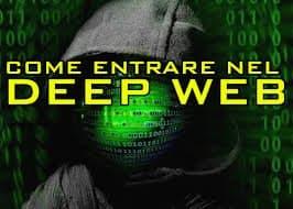 come entrare nel deep web