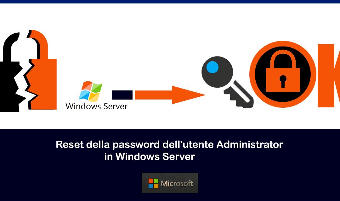 Reset password Administrator su Windows Server
