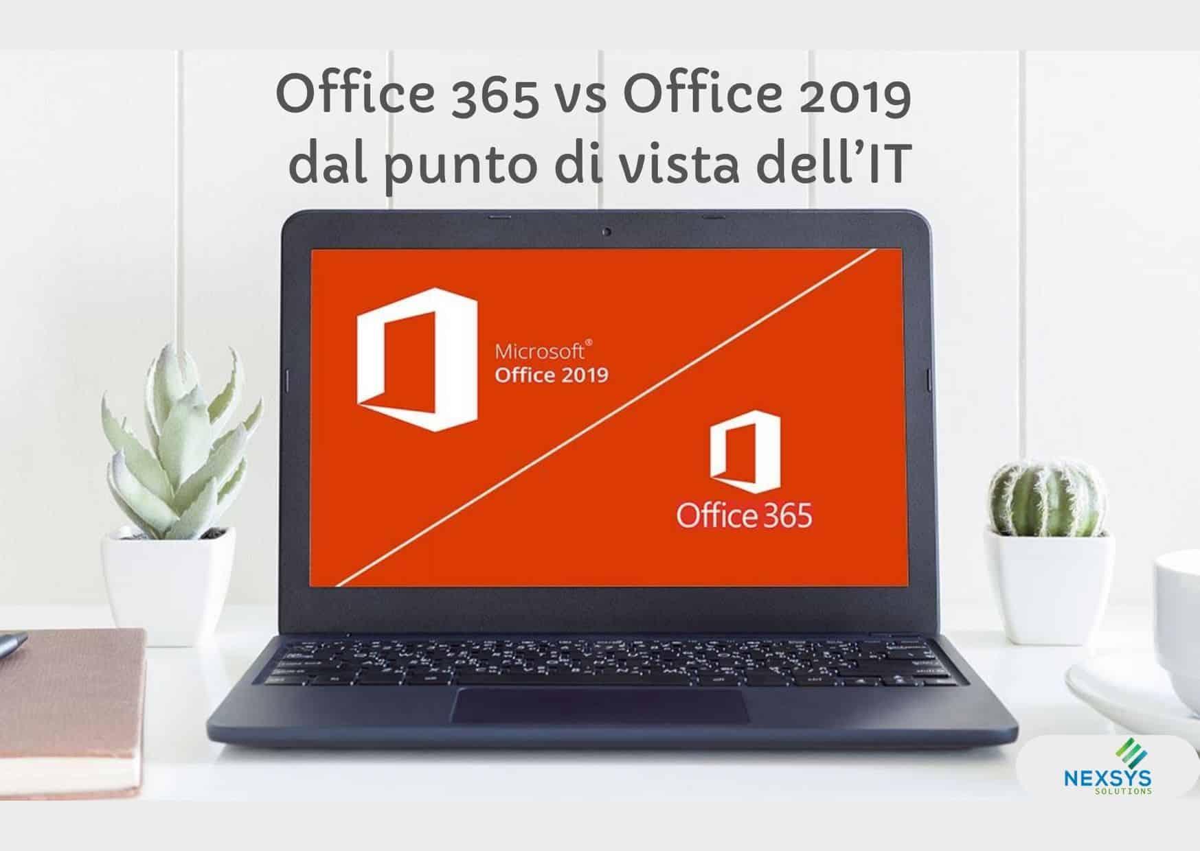 Office 365 vs Office 2019