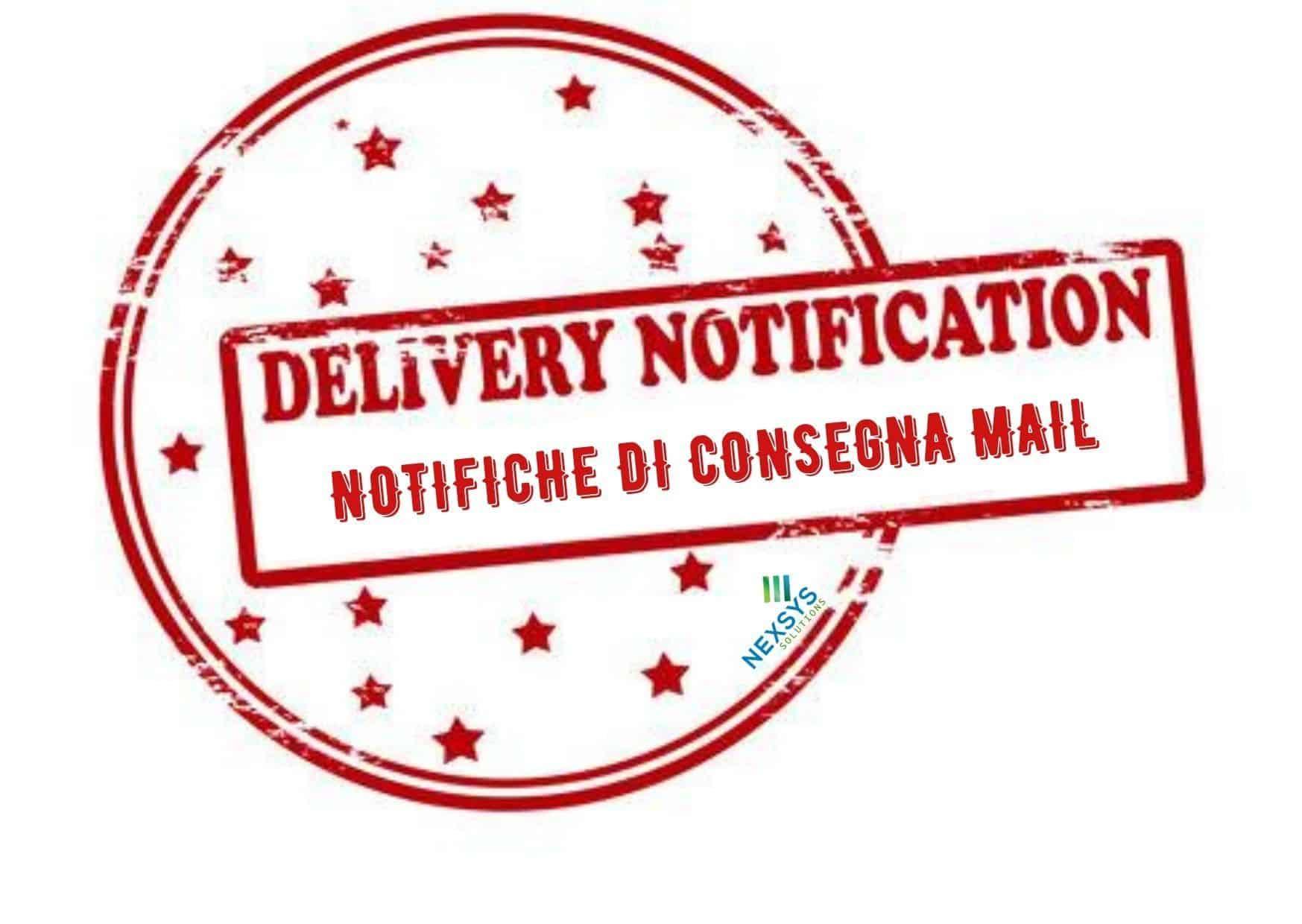 Delivery Notification Status – notifiche di consegna mail