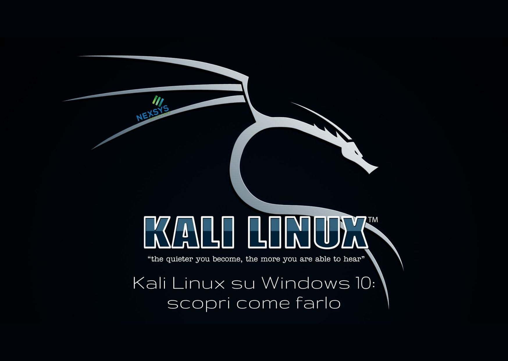 Kali Linux su Windows 10: scopri come farlo