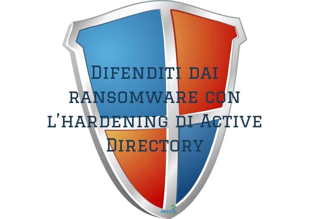 Difenditi dai ransomware con l'hardening di Active Directory