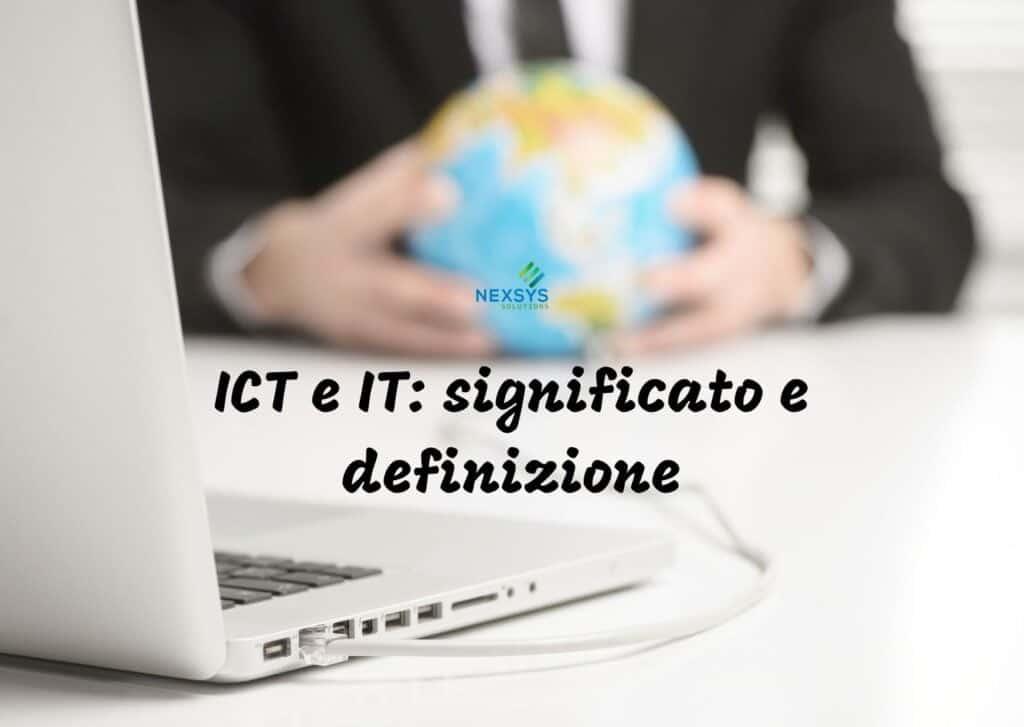ICT e IT significato e definizione