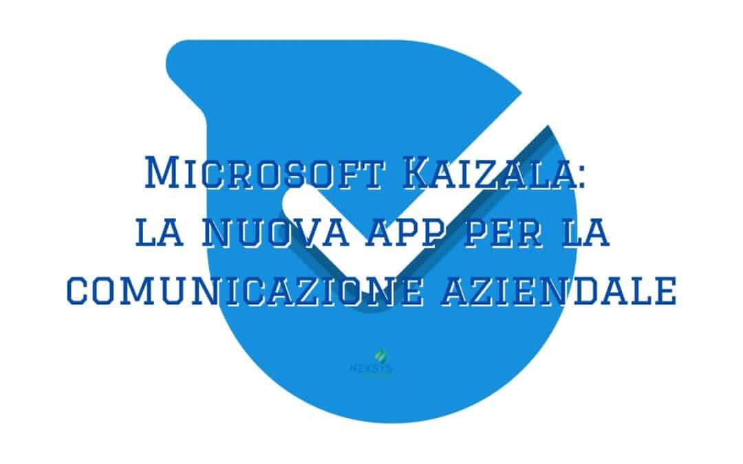 Microsoft Kaizala: la nuova app per la comunicazione aziendale