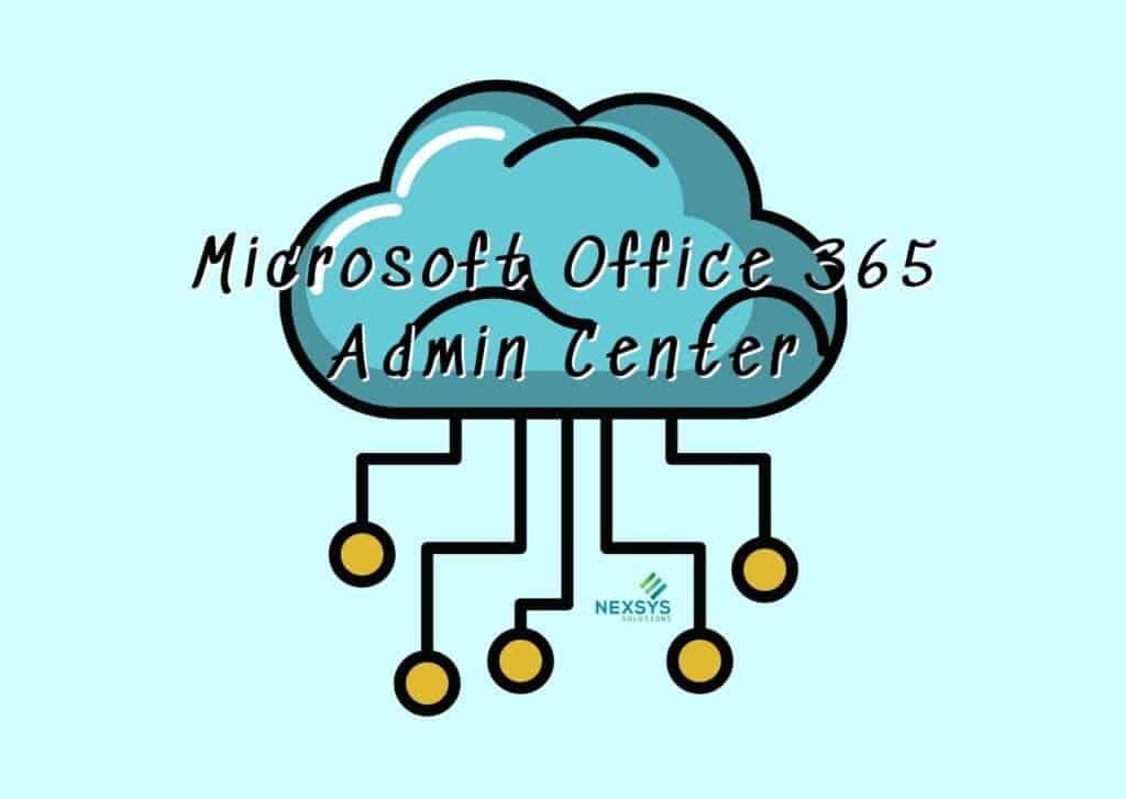 Microsoft Office 365 Admin Center