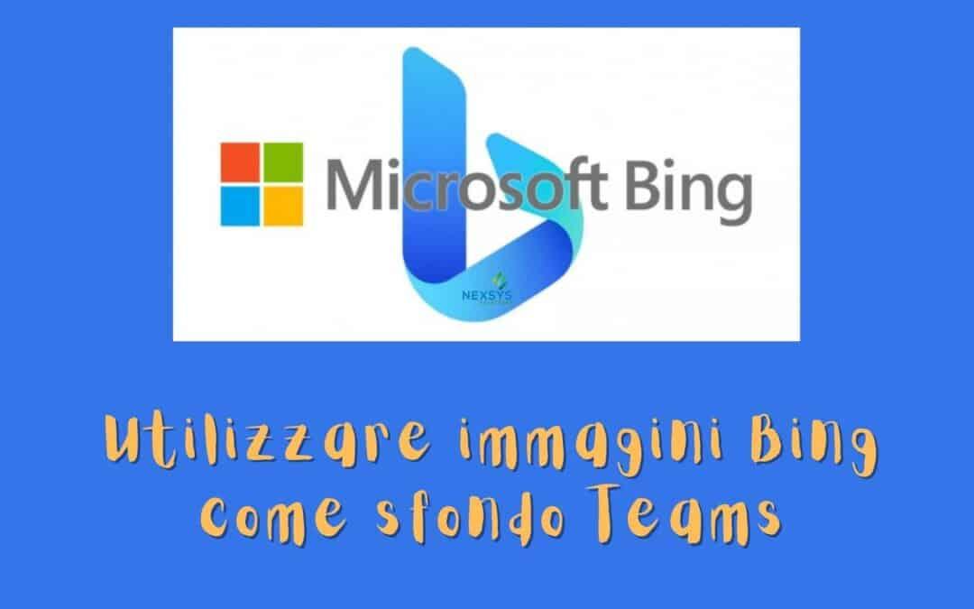 Utilizzare immagini Bing come sfondo Teams