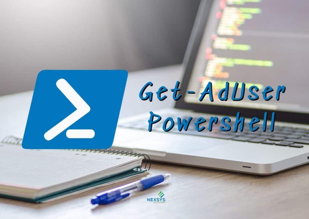 Get-AdUser Powershell - Consulenza IT - Nexsys