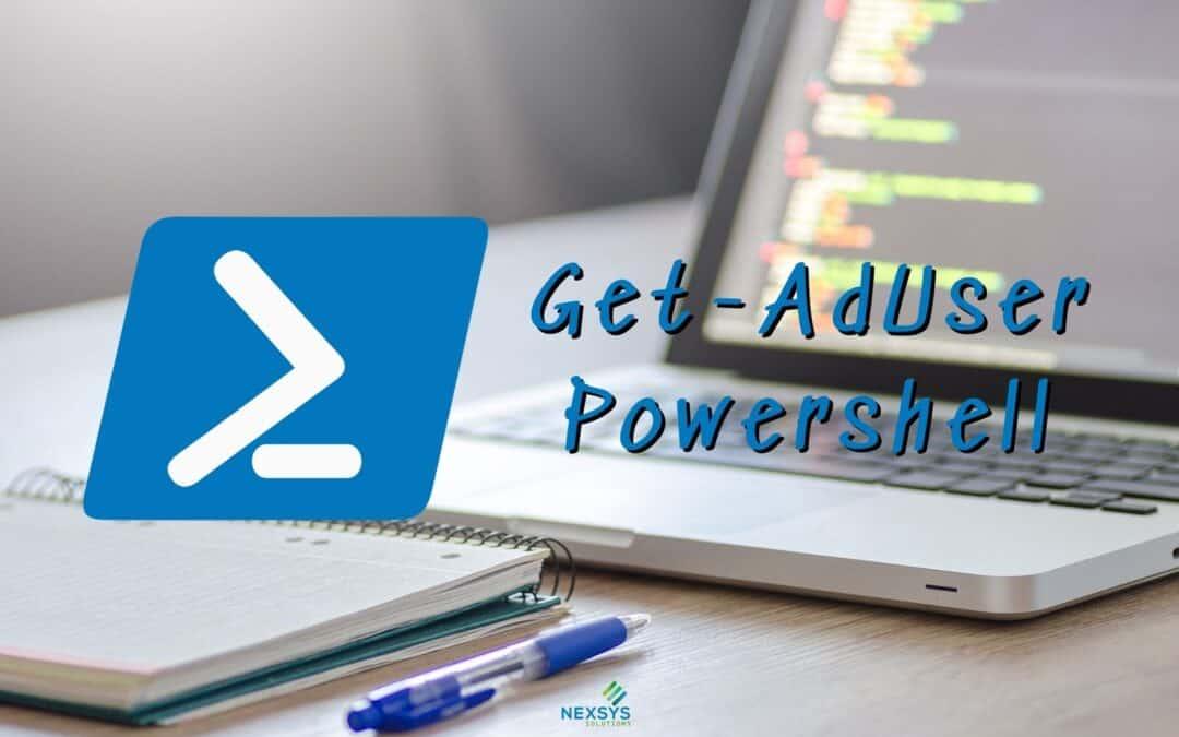 Get-AdUser Powershell