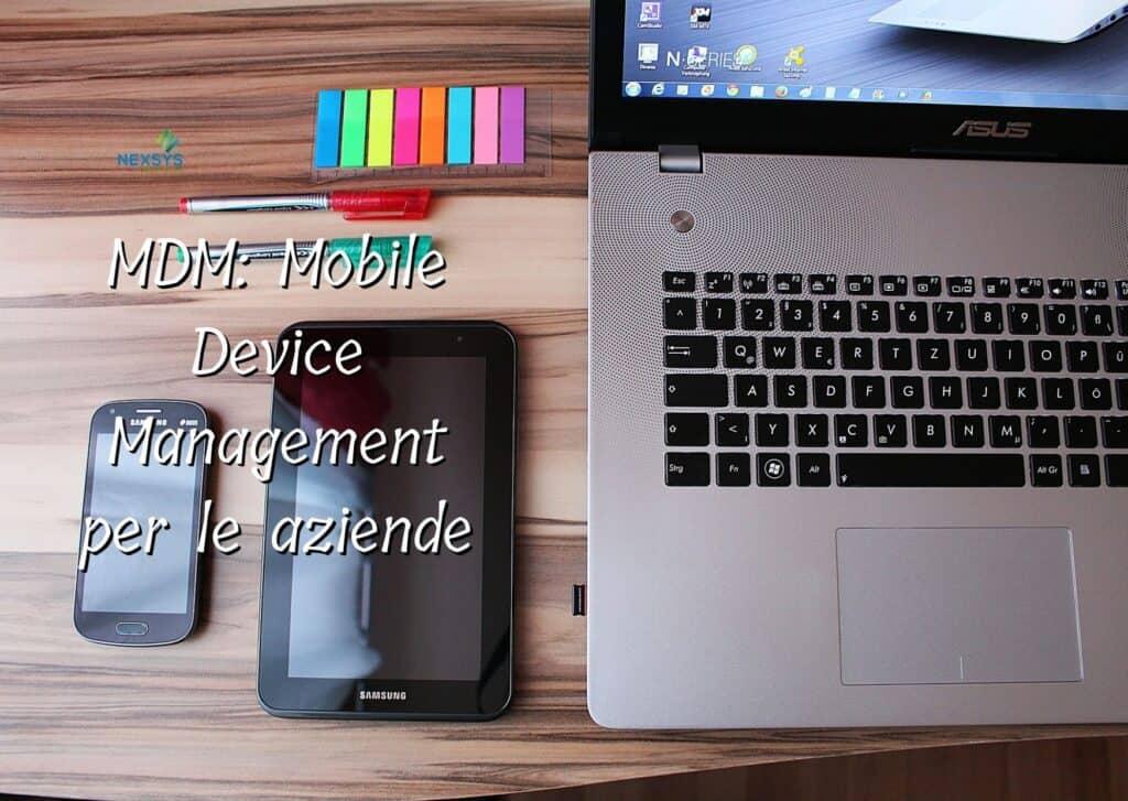 MDM Mobile Device Management per le aziende