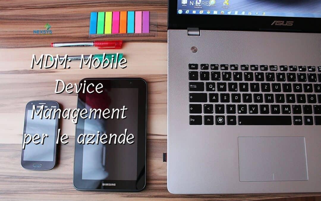 MDM: Mobile Device Management per le aziende