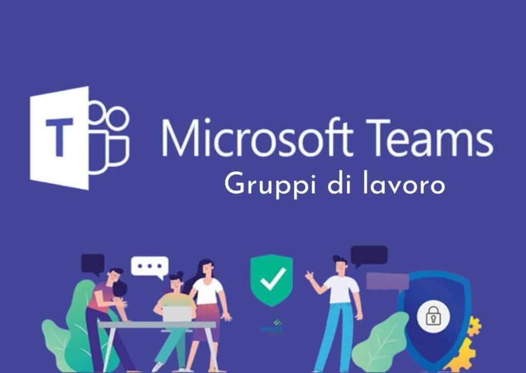 Microsoft Teams gruppi di lavoro