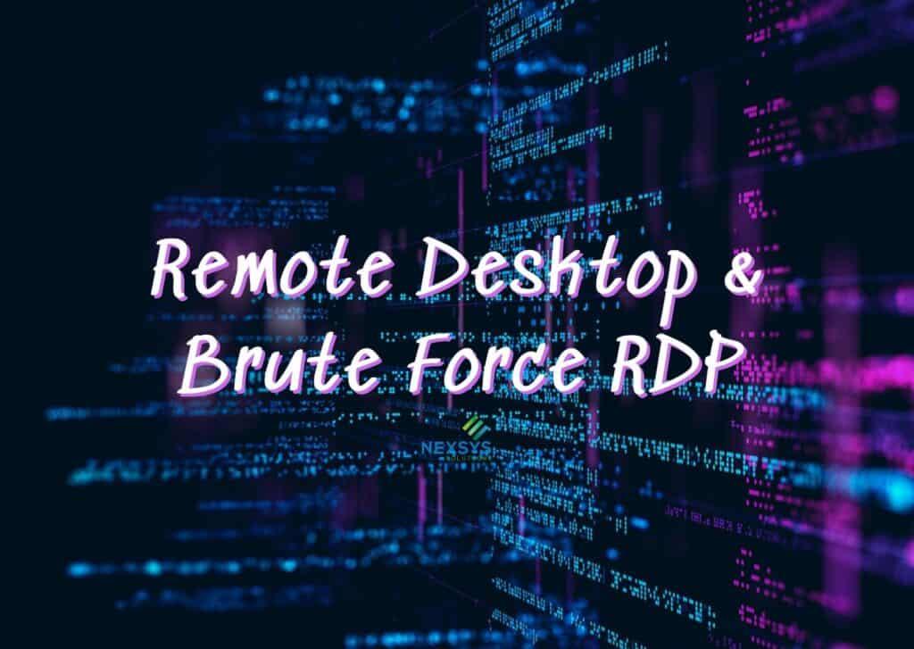 Remote Desktop e Brute Force RDP - Sicurezza Informatica - Nexsys