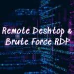 Remote Desktop e Brute Force RDP