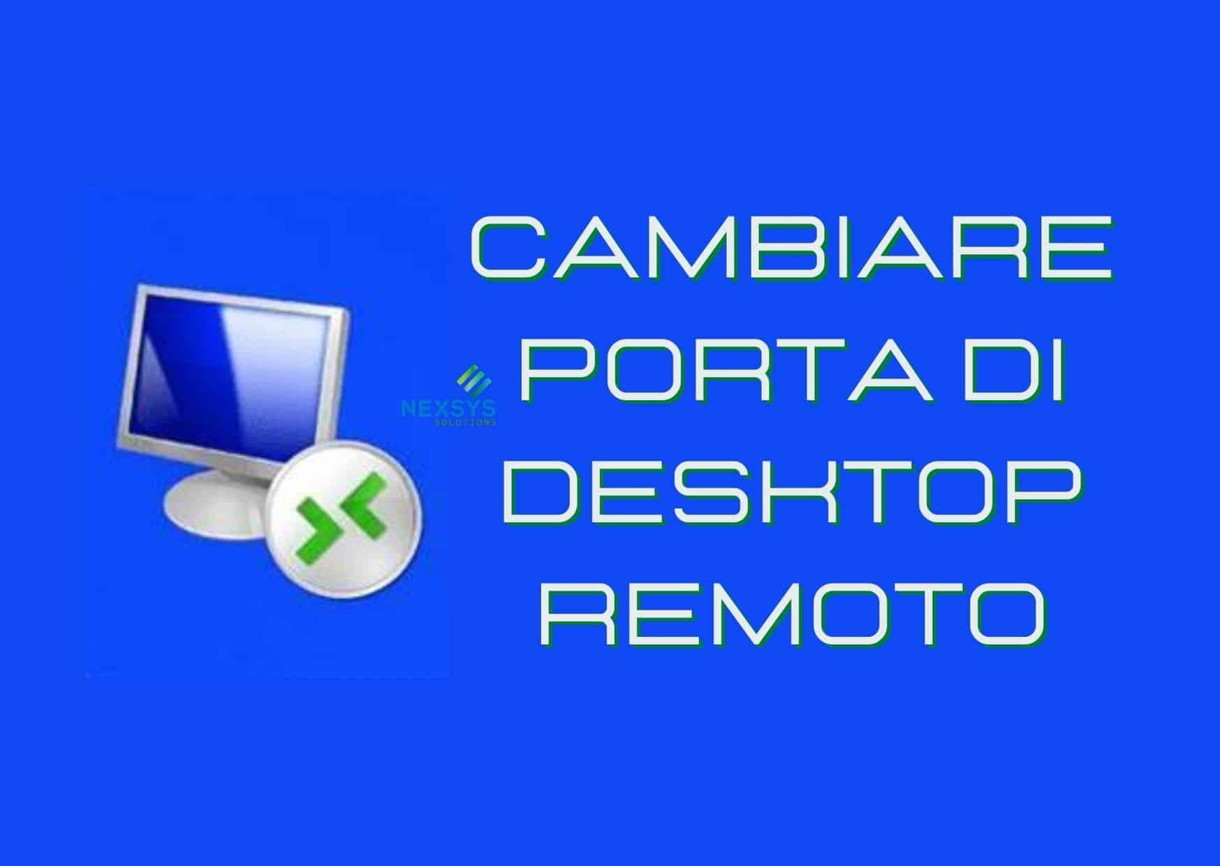 Cambiare porta di desktop remoto