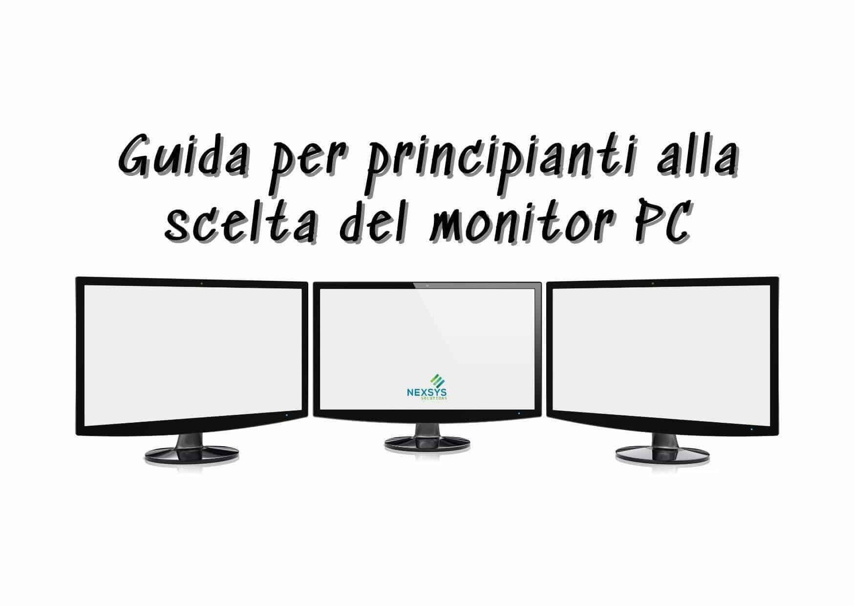 Guida per principianti alla scelta del monitor PC
