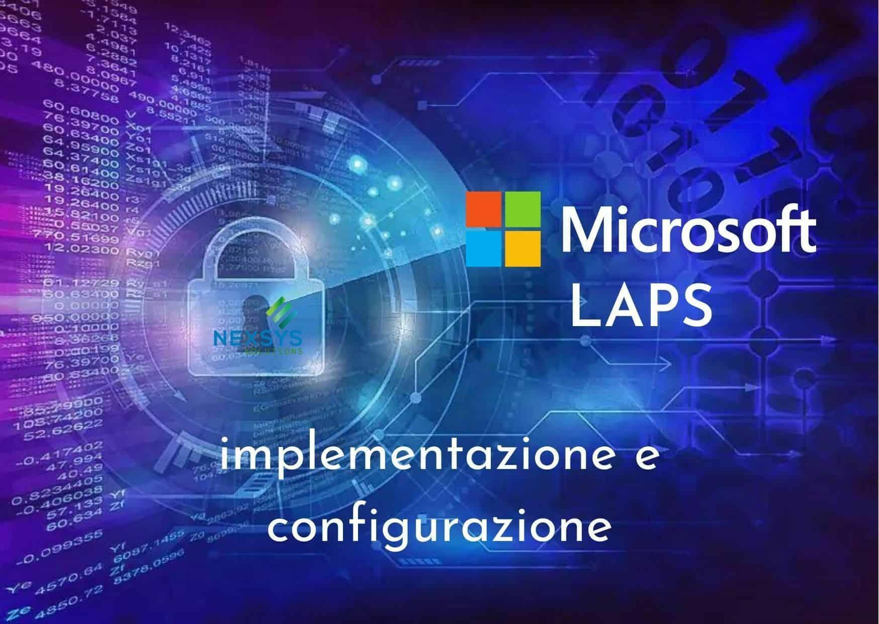 Microsoft LAPS: implementazione e configurazione