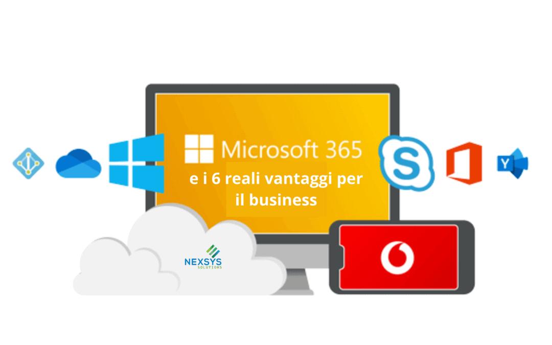 Microsoft 365 e i 6 reali vantaggi per il business