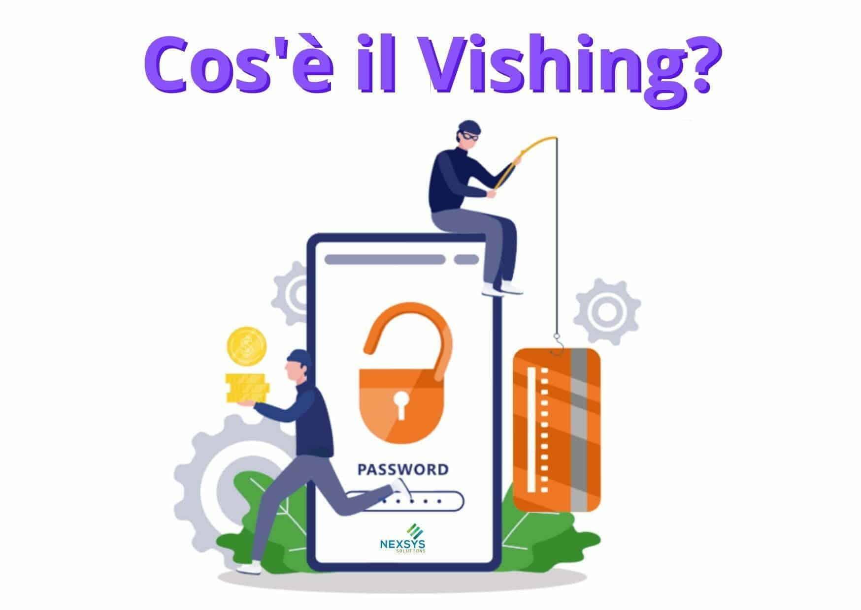 Vishing significato e funzionamento per il phishing vocale