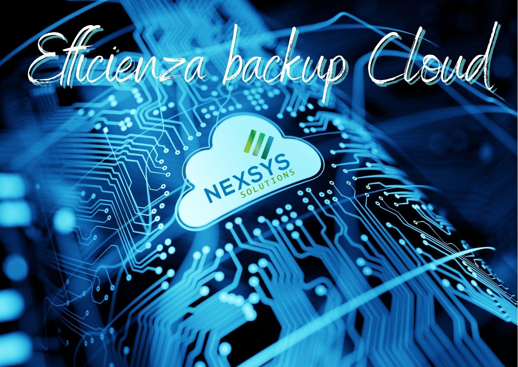 L'efficienza del backup in Cloud